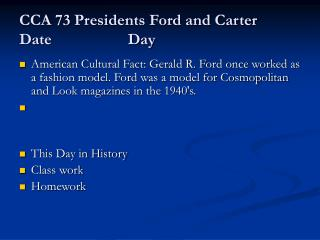 CCA 73 Presidents Ford and Carter Date                   Day
