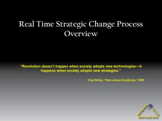 Real Time Strategic Change Process Overview