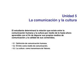 Unidad 5 La comunicación y la cultura