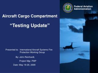 "Aircraft Cargo Compartment ""Testing Update"""