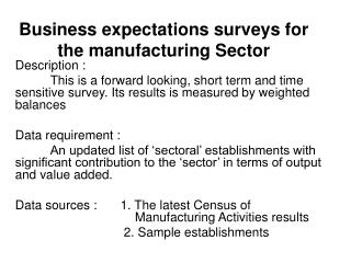 Business expectations surveys for the manufacturing Sector