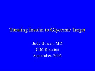 Titrating Insulin to Glycemic Target