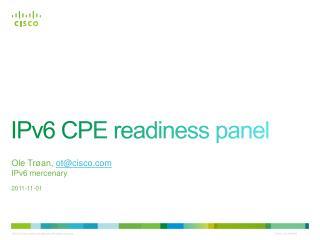 IPv6 CPE readiness panel