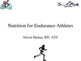 Nutrition for Endurance Athletes
