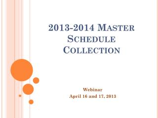 2013-2014 Master Schedule Collection