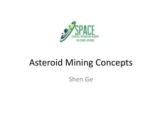Asteroid Mining Concepts