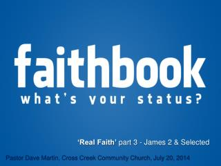 'Real Faith' part 3 - James 2 & Selected