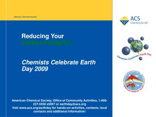Reducing Your  Carbon Footprint Chemists Celebrate Earth Day 2009
