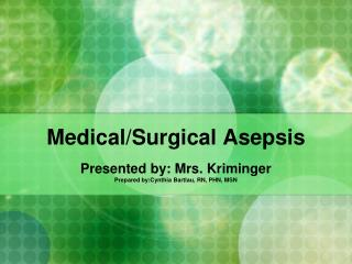 Medical/Surgical Asepsis