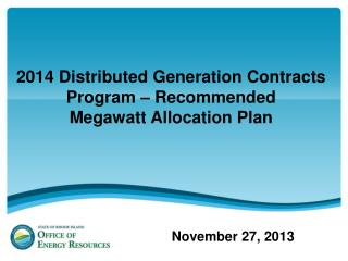 2014 Distributed Generation Contracts Program – Recommended  Megawatt Allocation Plan