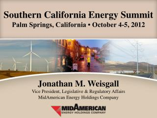 Southern California Energy Summit Palm Springs, California • October 4-5, 2012