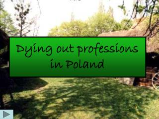 Dying out professions in Poland