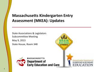 Massachusetts Kindergarten Entry Assessment (MKEA): Updates
