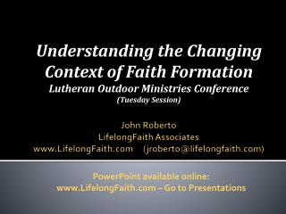 John  Roberto LifelongFaith Associates LifelongFaith      ( jroberto @ lifelongfaith )