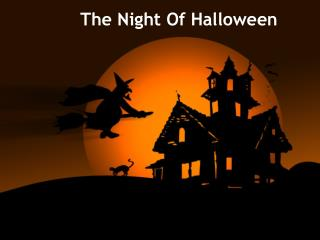 The Night Of Halloween