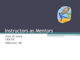 Instructors as Mentors