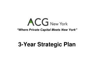 """""""Where Private Capital Meets New York"""""""