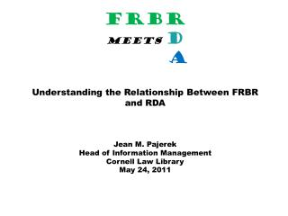 "RDA is written in ""FRBR- ese """