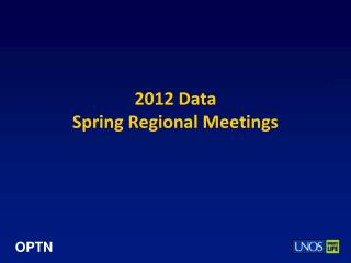 2012 Data Spring Regional Meetings