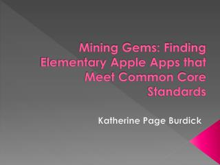 Mining Gems: Finding Elementary Apple Apps that Meet Common Core Standards