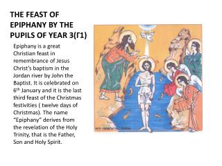 THE  FEAST OF  EPIPHANY BY THE PUPILS OF YEAR  3( Γ1)