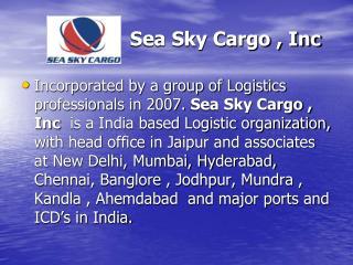 Sea Sky Cargo , Inc