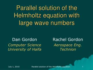 Parallel solution of the Helmholtz equation with large wave numbers