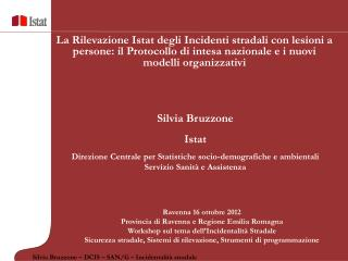 Ravenna 16 ottobre 2012 Provincia di Ravenna e Regione Emilia Romagna