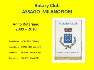 Rotary Club  ASSAGO  MILANOFIORI