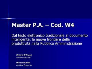 Master P.A. – Cod. W4
