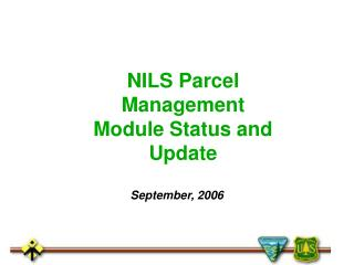 NILS Parcel Management Module Status and Update