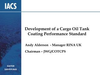 Development of a Cargo Oil Tank Coating Performance Standard