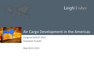 Air Cargo Development in the Americas