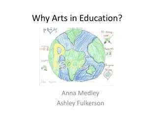 Why Arts in Education?