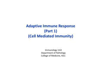 Adaptive Immune Response  (Part 1) (Cell Mediated Immunity)
