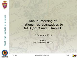 Annual meeting of  national representatives to  NATO/RTO and EDA/R&T 16 february 2011