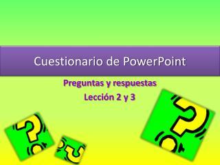 Cuestionario de PowerPoint