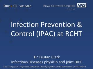 Infection Prevention & Control (IPAC) at RCHT