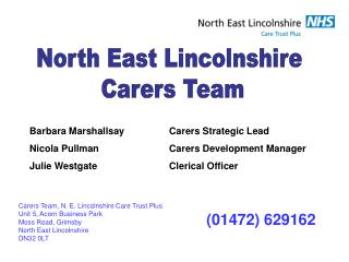 Barbara Marshallsay		Carers Strategic Lead Nicola Pullman			Carers Development Manager