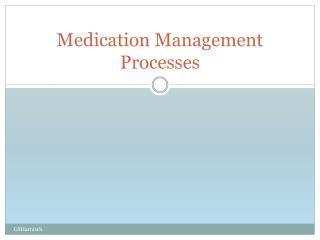 Medication Management Processes
