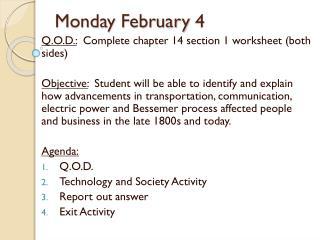 Monday February  4