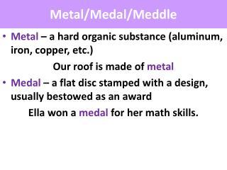 Metal/Medal/Meddle