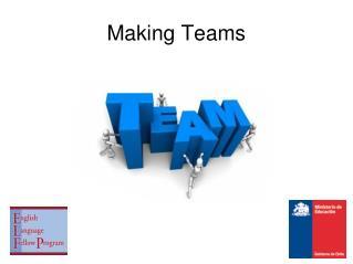 Making Teams