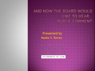 And Now the Board Would  Like to Hear� Public Comment