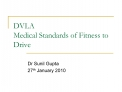 DVLA  Medical Standards of Fitness to Drive