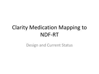 Clarity Medication Mapping to NDF-RT