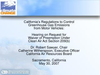 California's Regulations to Control  Greenhouse Gas Emissions  from Motor Vehicles: