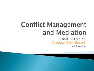 Conflict Management and Mediation