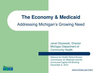 The Economy & Medicaid Addressing Michigan's Growing Need
