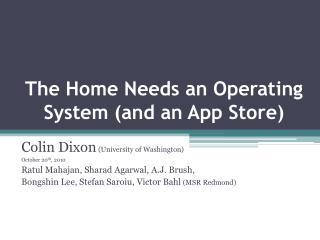 The Home Needs an Operating System (and an App Store)